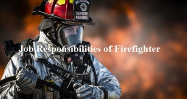 Job Responsibilities of Firefighter